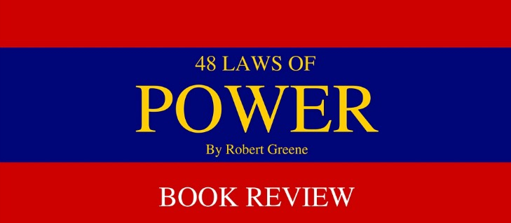 The 48 Laws Of Power Revisited