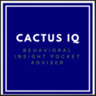 Cactus IQ - the behavioral Insight Pocket Adviser for all your personal financial advise on the GO.